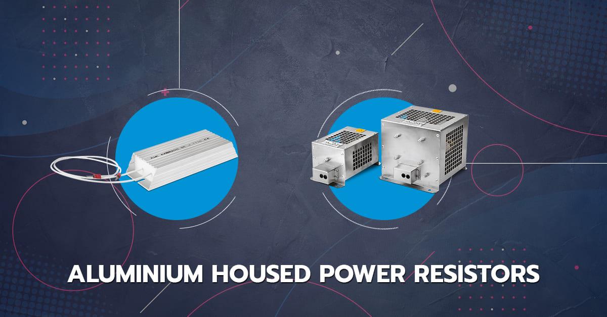 Aluminium Housed Power Resistors