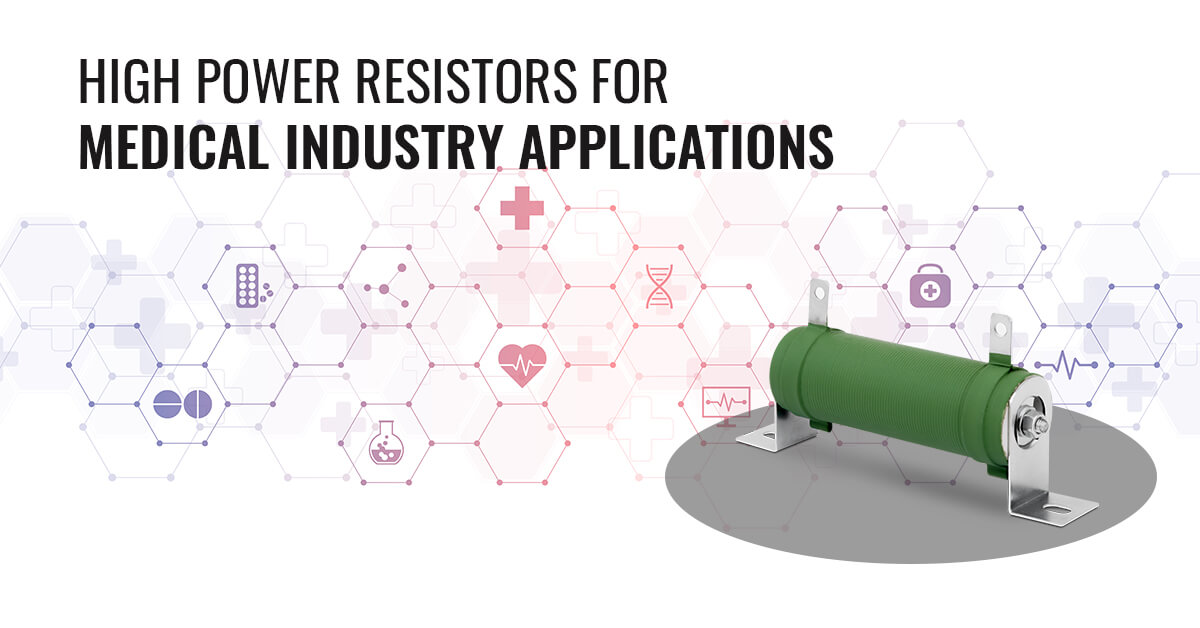 resistors for medical industry, resistors for medical equipment